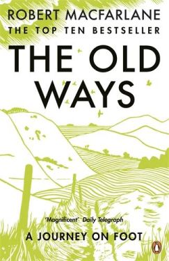 The Old Ways, Robert Macfarlane